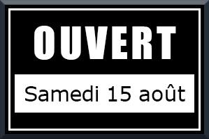 Ouverture exceptionnelle samedi 15 août - Shopping Jean Claude Aubry